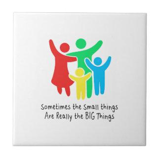 De kleine Dingen zijn werkelijk de Grote Dingen Tegeltje