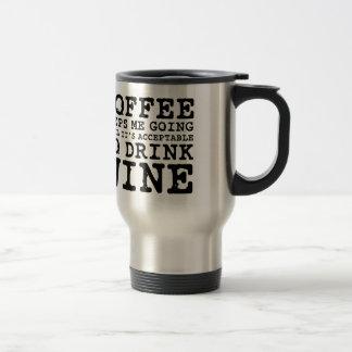 De koffie houdt me gaand tot Wijn Koffie Mok