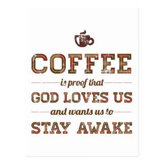 De koffie is Bewijs dat de God van ons houdt Briefkaart
