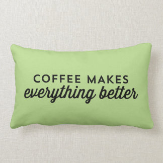 De koffie maakt alles beter - citeer Hoofdkussen Lumbar Kussen