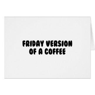 De Koffie van de vrijdag Briefkaarten 0