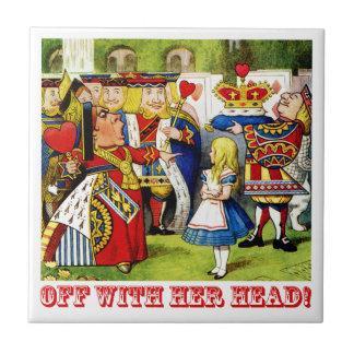 """De koningin van de Schreeuwen van Harten """"weg met Keramisch Tegeltje"""