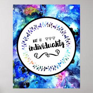De kunst is Individualiteit Poster