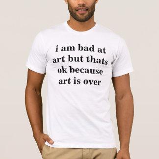 de kunst is over t-shirt
