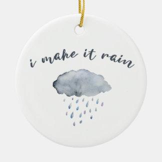 """De Kunst van de Wolk van de regen met Citaat """"ik Rond Keramisch Ornament"""