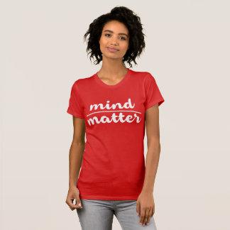 De Kwestie van de mening! T Shirt
