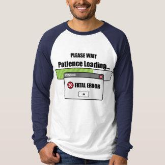 De Lading van het geduld T Shirt