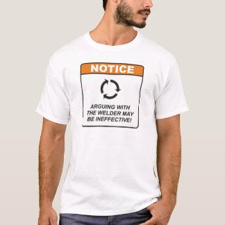 De lasser/debatteert t shirt