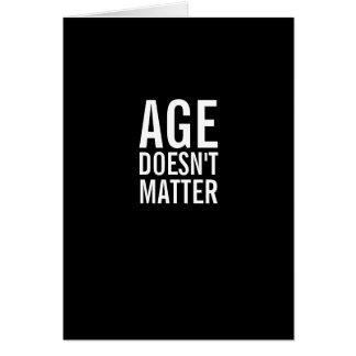 De leeftijd is niet het Grappige Wenskaart van de