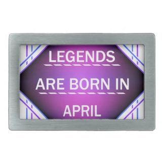 De legenden zijn geboren in April Gespen