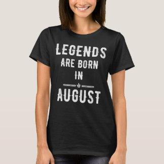 De legenden zijn geboren in Augustus T Shirt