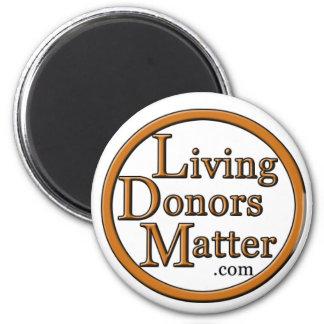 De levende Donors zijn - magneet van belang