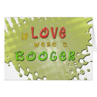 De liefde is een Grappig Wenskaart Booger