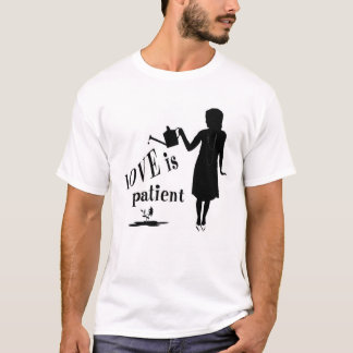 De liefde is Geduldig T Shirt