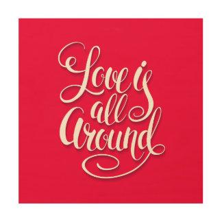 De liefde is rondom het Van letters voorzien van Hout Afdruk