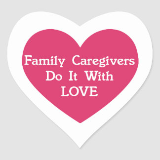 De Liefde van de familie Caregivers Do It With Hart Sticker