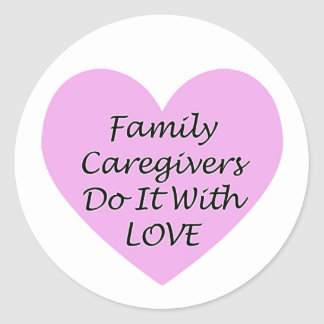 De Liefde van de familie Caregivers Do It With Ronde Sticker