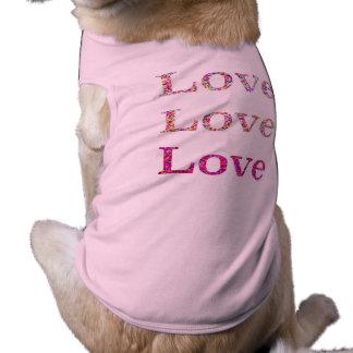 De Liefde van de Liefde van de liefde Mouwloos Hondenshirt