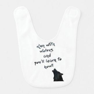 De looppas met wolven zal en u leren te huilen baby slabbetje