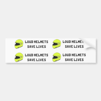 De luide Helm redt het Leven Bumpersticker
