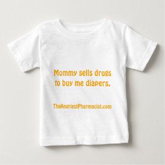 De mama verkoopt drugs om me luiers te kopen baby t shirts