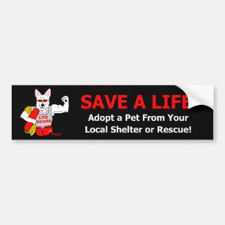 """De mascotte Jake zegt, """"sparen het Leven. """" Bumpersticker"""