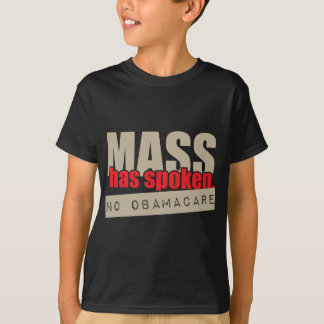 De massa heeft - Geen ObamaCare gesproken T Shirt