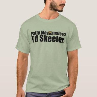 De Mayonaise van het pasteitje/T-shirt Skeeter T Shirt