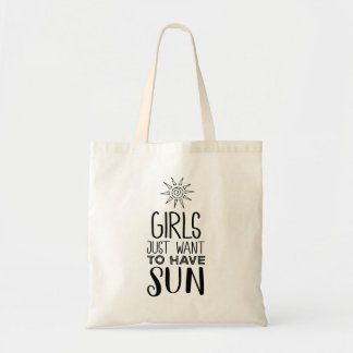 De meisjes willen enkel zon hebben! budget draagtas