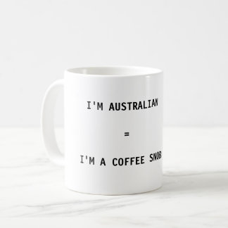 De Mok van de koffie - ik ben Australisch = ik ben