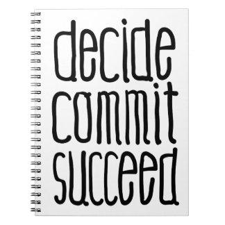 De motivatie Woorden beslissen slagen bega Notitieboek