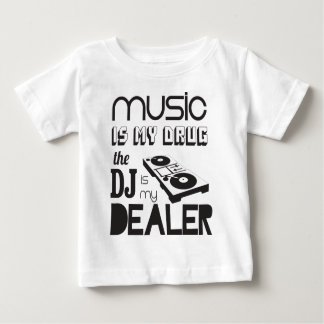 De muziek is mijn drug. DJ is de handelaar Baby T Shirts