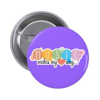 De muziek maakt Mijn Hart zingen Ronde Button 5,7 Cm