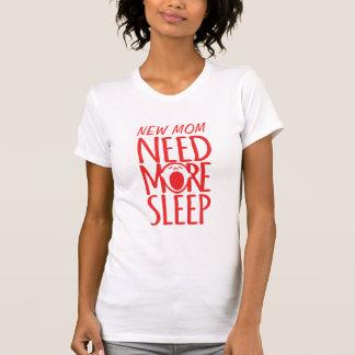De nieuwe Behoefte van het Mamma meer de T Shirt
