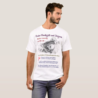 De oculaire Oncologen/de Chirurgen R/O Wolbachia T Shirt