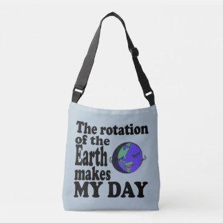 De omwenteling van de aarde maakt mijn dag crossbody tas