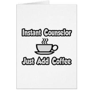 De onmiddellijke Adviseur… voegt enkel Koffie toe Briefkaarten 0