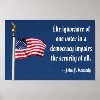 De onwetendheid van één kiezer, Poster Kennedy