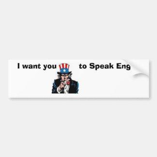 de oom SAM wil u het Engels spreken Bumpersticker