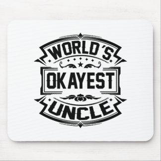De Oom van Okayest van de wereld Muismat