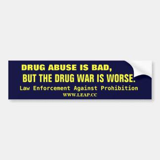 DE OORLOG VAN DE DRUG, LEGALISEERT BUMPERSTICKER