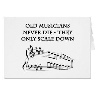 """De """"oude musici sterven nooit"""" verjaardagskaart kaart"""
