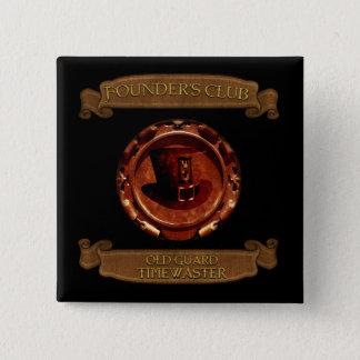 * De Oude Wacht Exclusieve Timewaster van de Club Vierkante Button 5,1 Cm