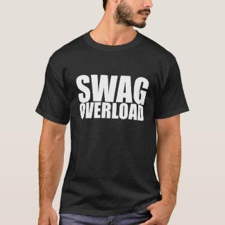 De Overbelasting van Swag T Shirt