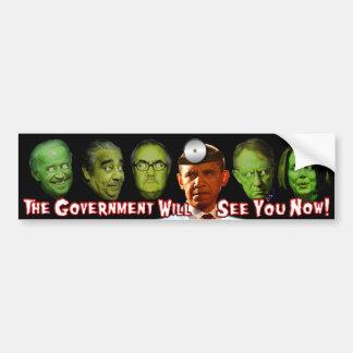 De overheid zal u nu zien!  Dr. Obama Bumpersticker