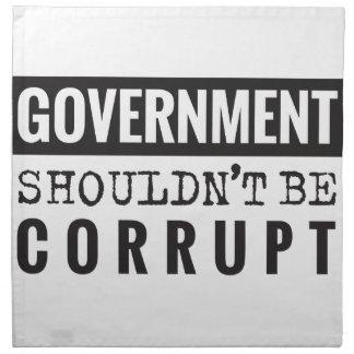 De overheid zou niet moeten corrupt zijn servet