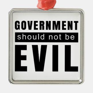 De overheid zou niet moeten kwaad zijn zilverkleurig vierkant ornament