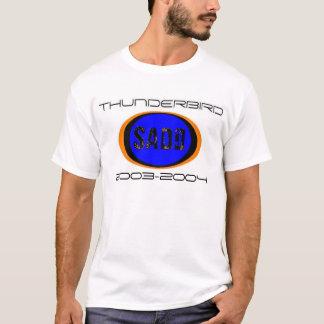 De overhemden van Thunderbird SADD T Shirt