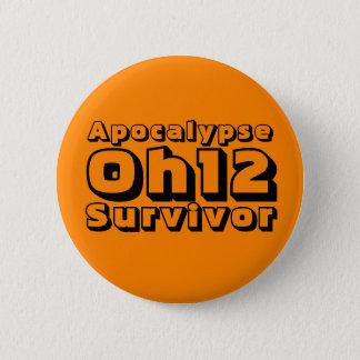 De Overlevende van de apocalyps Oh12 Ronde Button 5,7 Cm