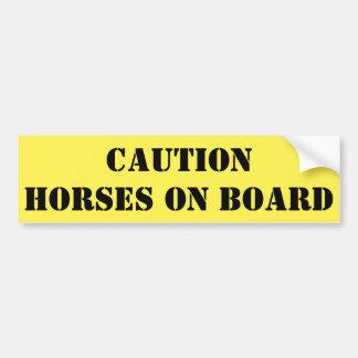 De Paarden van de voorzichtigheid aan boord Bumpersticker